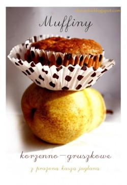 Korzenne muffiny gruszkowe z prażoną kaszą jaglaną