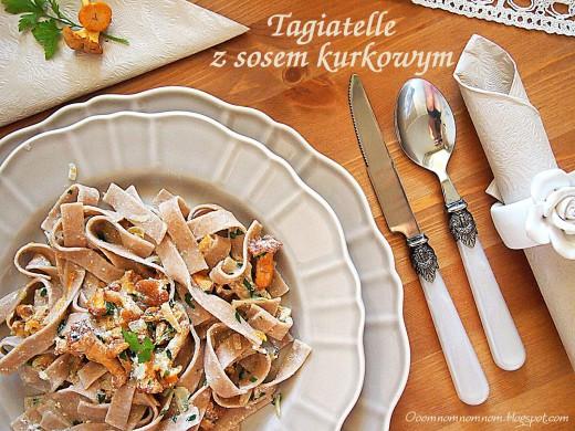 Tagiatelle z sosem kurkowo-śmietanowym :)