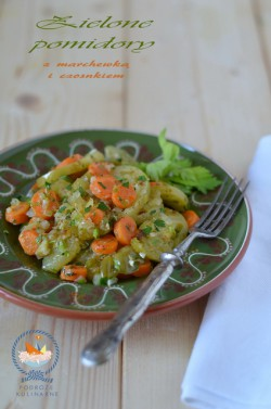 Zielone pomidory z marchwią i czosnkiem